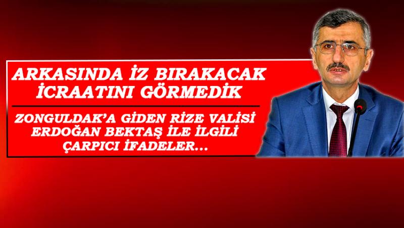 Rize Valisi Erdoğan Bektaş'a Memleketi Trabzon'dan Eleştiri