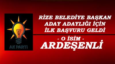 AK Parti Rize Bld. Bşk. Aday Adayı Ardeşenli