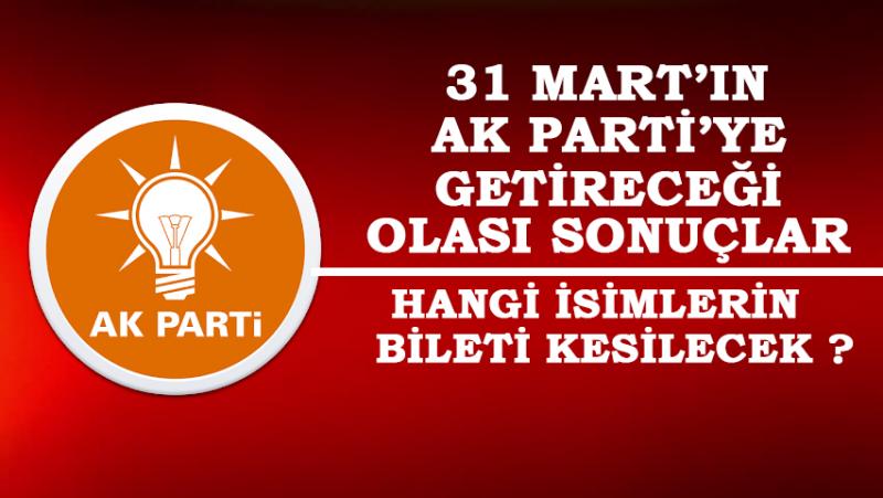 AK Parti'de Dengeler ve İsimler Nasıl Değişecek?