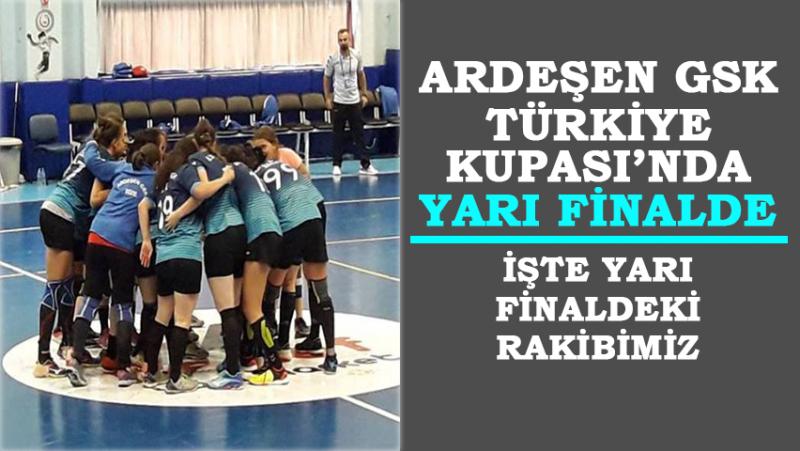 Ardeşen GSK Türkiye Kupası'nda Yarı Finale Yükseldi