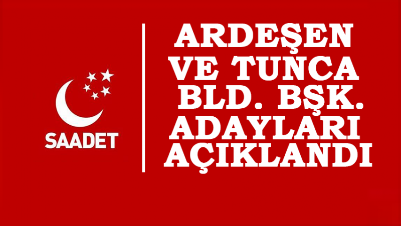 SP Ardeşen ve Tunca Beldesi Bld. Bşk. Adayları Açıklandı