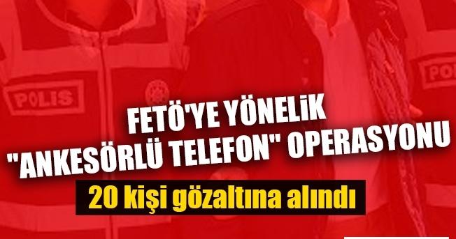 Trabzon'da Ankesörlü Telefon FETÖ Operasyonu