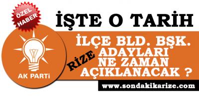 AK Parti Rize'de Bld. Bşk. Adayları Ne Zaman Açıklanıyor?