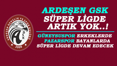 Ardeşen GSK Bayanlar Hentbol Süper Liginde Oynayamayacak..!