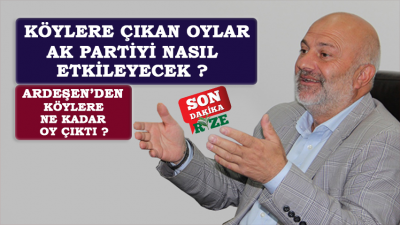 Avni Kahya Ardeşen'de Köylere Çıkan AK Parti Oyunu Açıkladı