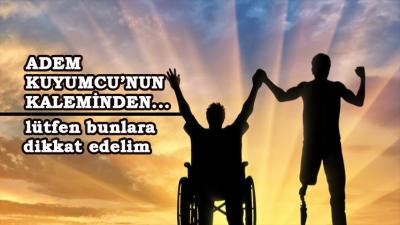 Engelli Bireylerle İletişimde Dikkat Edilmesi Gerekenler