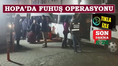 Hopa'da Fuhuş Operasyonu: 70 Gözaltı - TIKLA İZLE