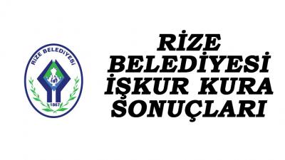 İşkur'dan Rize Belediyesi'nde Çalışacak 95 Kişi Belli Oldu