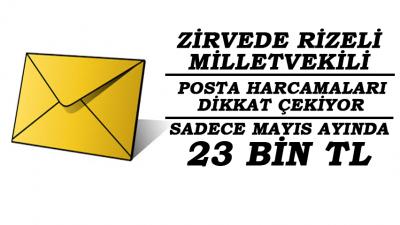 Rizeli Milletvekilinin Bir Aylık Posta Harcaması 23 BİN TL