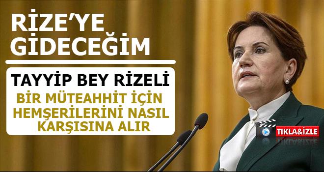 İyi Parti Genel Bşk. Meral Akşener Rize'ye Geliyor