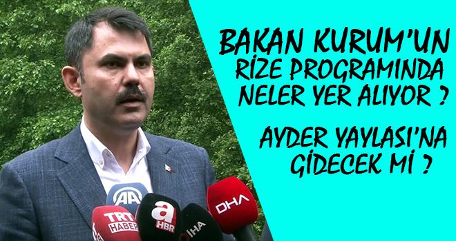 Çevre Bakanı Murat Kurum Rize'ye Geliyor