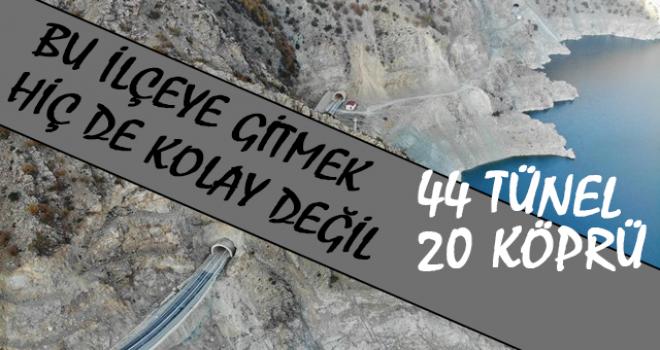 Bu İlçeye Ulaşım 44 Tünel 20 Köprüyle Sağlanıyor