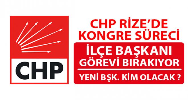 CHP Ardeşen'de Yeni İlçe Başkanı Kim Olacak ?