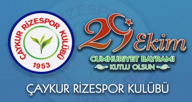 Çaykur Rizespor'dan 29 Ekim Mesajı