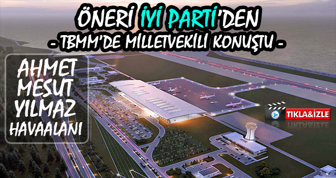 Rize Havalimanının İsmi Mesut Yılmaz Olmalı