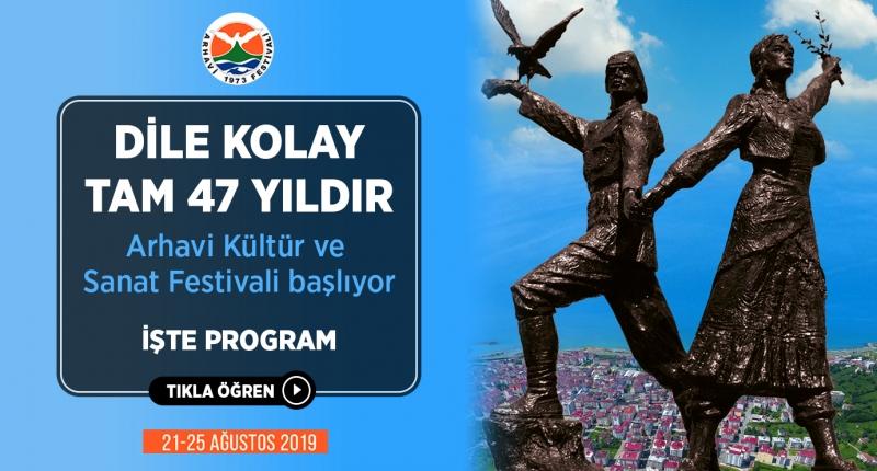 47. Uluslararası Arhavi Festivali Başlıyor