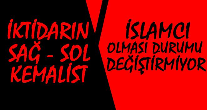 Çakır: İslamcılar Kemalist Gibi Davranır Mı?