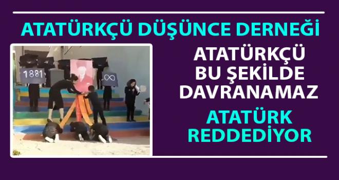 ADD Rize Şube Bşk: Atatürk Bunları Reddeder
