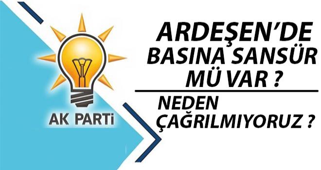 AK Parti Ardeşen'de Basına Sansür Mü Var?