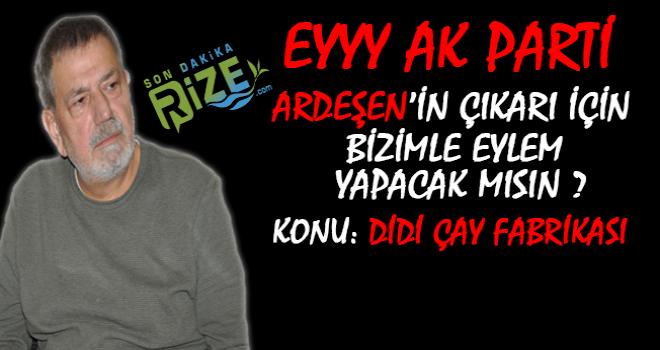 CHP Ardeşen İlçe Bşk Ocaklı'dan AK Parti'ye Çağrı