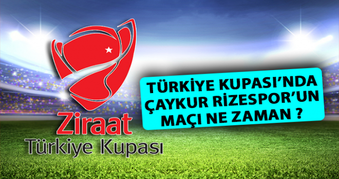 Türkiye Kupası'nda 4. Tur Programı Açıklandı