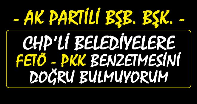 CHP'li Belediyeler Fetö'cü ve Pkk'lı Değil
