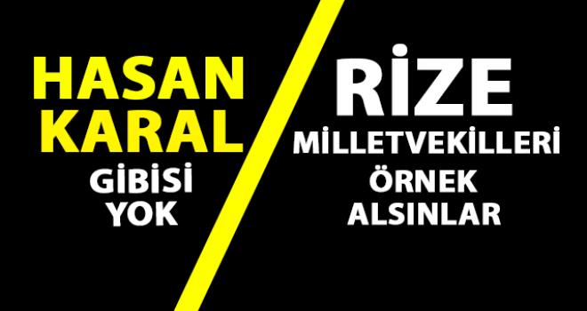 Hasan Karal'ın Boşluğu Rize'de Doldurulmuyor