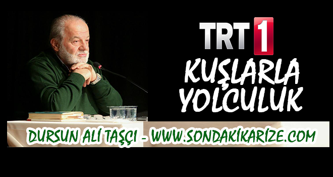 D. Ali Taşçı Yazıyor: TRT ve Kuşlarla Yolculuk