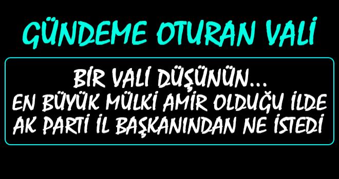 Rize Valisi Çeber AK Parti İ Bşk. Alim'den Ne İstedi