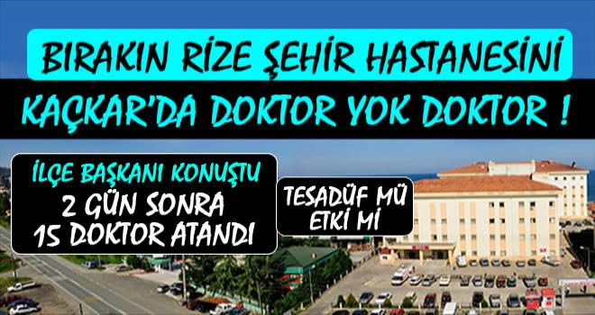 Kaçkar Devlet Hastanesi'ne 15 Doktor Atandı