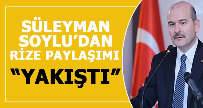 İçişleri Bakanı Süleyman Soylu'dan Rize Paylaşımı