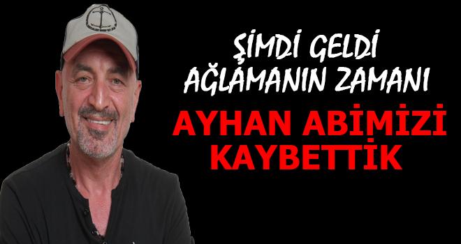 Büyük Usta Ayhan Alptekin'i Kaybettik