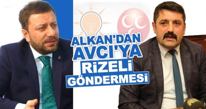 MHP'li Alkan'dan AK PARTİ'li Avcı'ya Gönderme