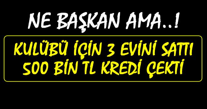 Arhavispor Bşk., Futbolcu Maaşları İçin Kredi Çekti, Evini Sattı!