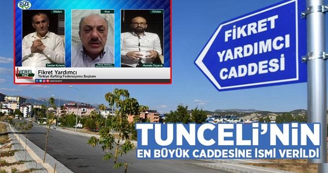Tunceli'nin En Büyük Caddesine İsmi Verildi