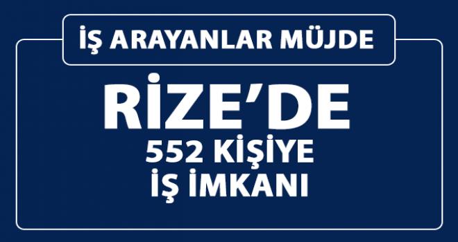 İŞKUR Rize'de 552 Personeli Alımı Yapacak
