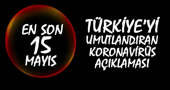 Türkiye'de En Son Vaka 15 Mayıs'ta Görülecek