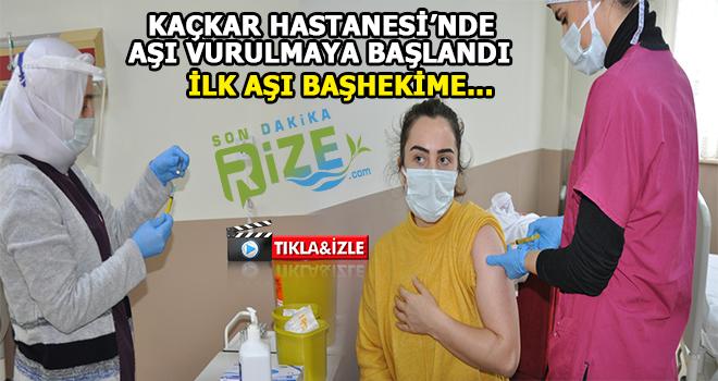 Kaçkar Devlet Hastanesi'nde Aşı Uygulaması Başladı
