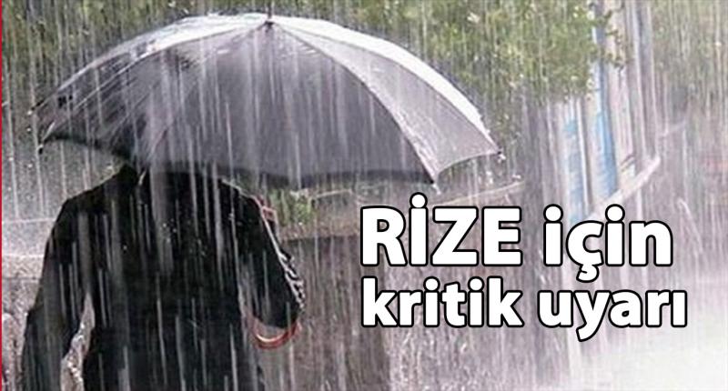 Meteoroloji'den Rize İçin Kuvvetli Yağış Uyarısı