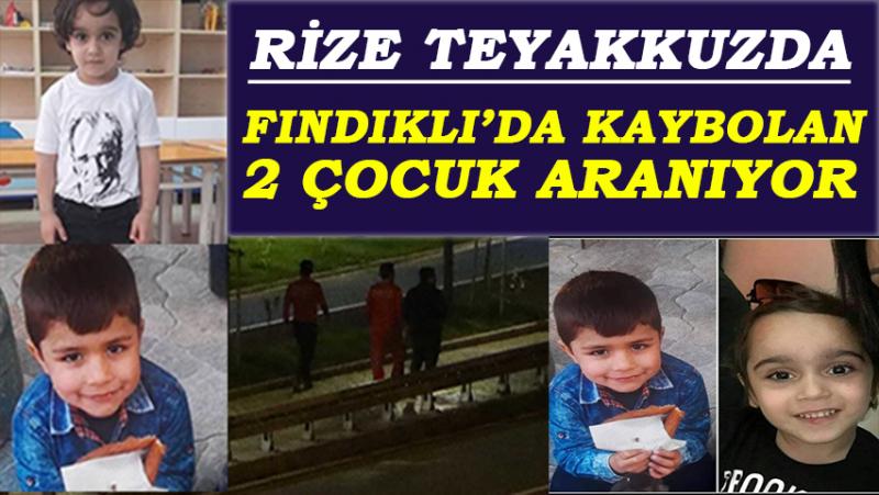 Rize Alarma Geçti... Herkes Fındıklı'da Kaybolan 2 Çocuğu Arıyor