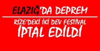 Türkiye Yasta... Rize'de İki Festival İptal Edildi